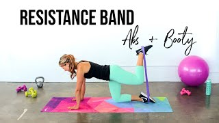 Resistance Band Abs & Booty Workout | Booty & Abs Burner!