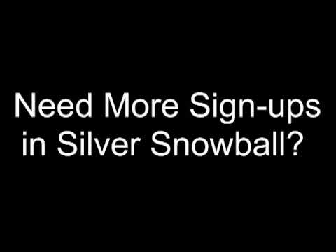 Silver Snowball: #1 Way To Promote & Get Signups