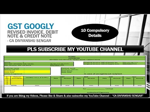 GST Revised TAX Invoice, GST Debit Note, GST Credit Note, FORMATS, RULES -  10 Points, - in HINDI*