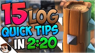 15 QUICK Tips About: Log🌳| Clash Royale