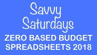 2018 Zero Based Budget Spreadsheet I Dave Ramsey Inspired I Savvy Saturday's Ep. 35