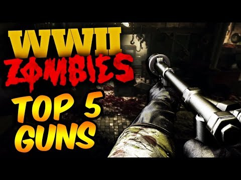 TOP 5 WEAPONS IN WW2 ZOMBIES (Call of Duty World War 2 Zombies)