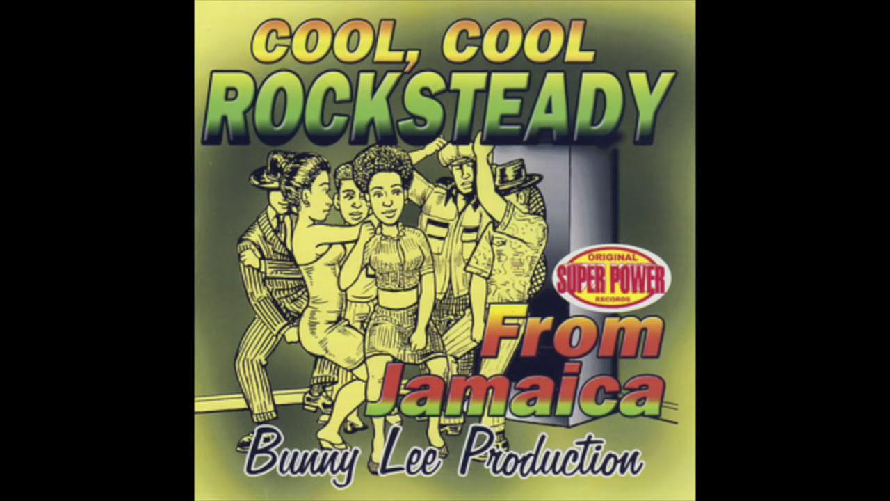 Cool, Cool Rocksteady (Full Album)