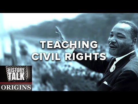 Race in the Classroom: Teaching Civil Rights (a History Talk podcast)