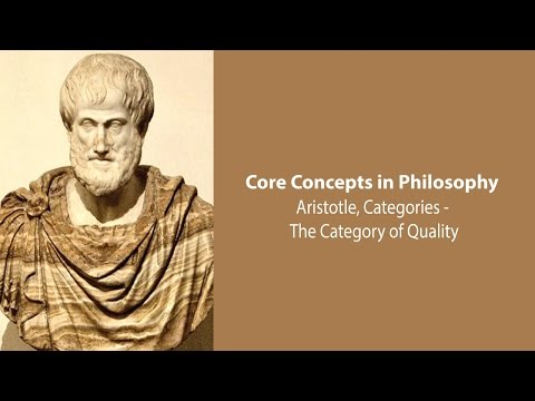 Aristotle on The Category of Quality (Categories, c.8) - Philosophy Core Concepts