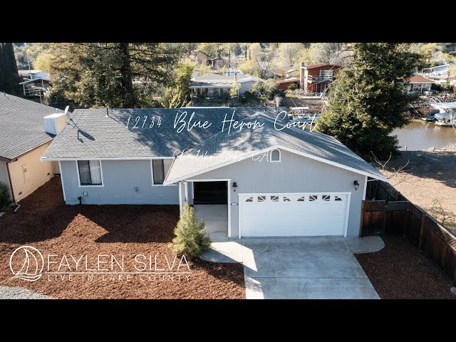 12734 Blue Heron Court Home For Sale | Lake County, California | Faylen Silva Remax Gold