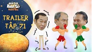 Ngôi sao khoai tây   trailer tập 71: Ông nội trả thù tên đầu gấu ăn hiếp ông Sang và cái kết bất ngờ