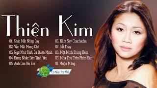 Thiên Kim | Giọng Ca Trời Ban - Tuyệt Phẩm Tình Khúc Hải Ngoại Đặc Biệt Hay Nhất