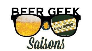 Beer Geek - Saisons & Saison Dupont