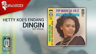 Hetty Koes Endang - Dingin (Official Karaoke Video) | No Vocal