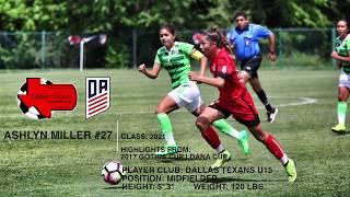 Ashlyn Miller Gothia | Dana Cup Highlights