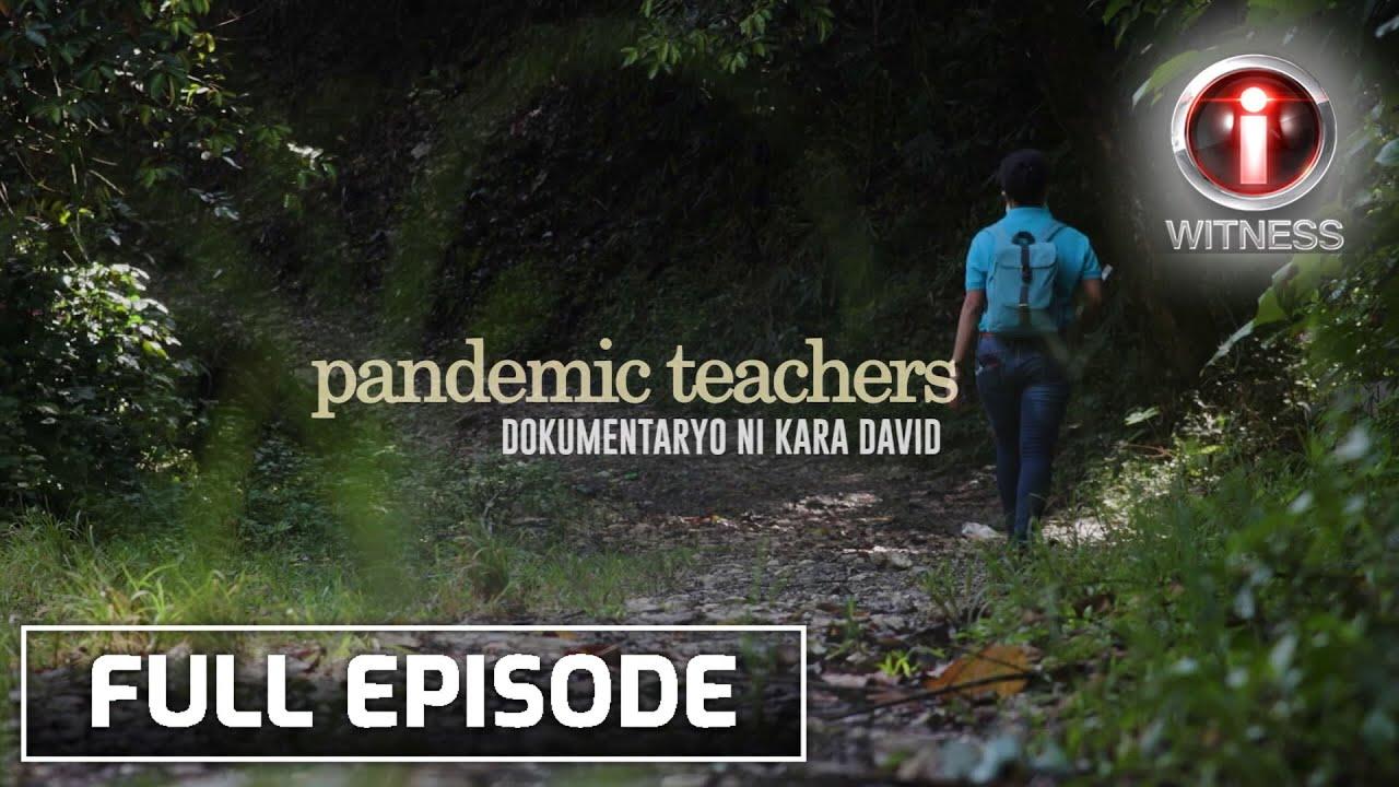 Download I-Witness: 'Pandemic Teachers', dokumentaryo ni Kara David   Full episode