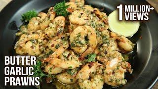 Easiest Butter Garlic Prawns Recipe   Fish Recipe   How To Make Garlic Butter Prawns   Varun Inamdar