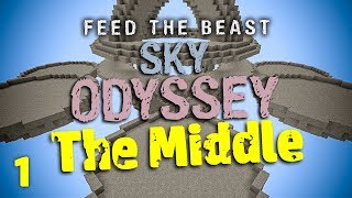 FTB Sky Odyssey The Middle Ep. 1 Starting With Everything?