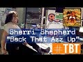 Sherri Shepherd Back That Azz Up Twerk mp3