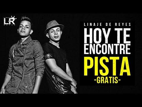 Linaje De Reyes - Hoy te encontré (PISTA CON COROS)