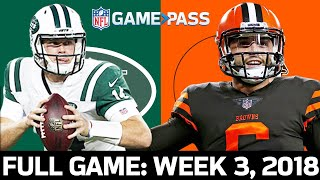 Jets vs. Browns Week 3, 2018 FULL Game
