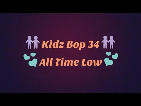Kidz Bop 34-All Time Low Lyrics