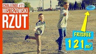 MISTRZOWSKI RZUT / CHALLENGE #11