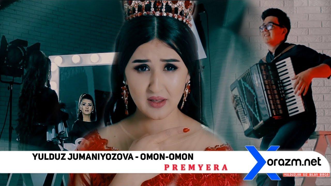 Yulduz Jumaniyozova - Omon-omon