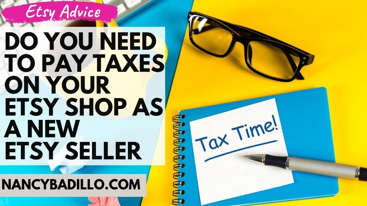 Setting Up Taxes On Etsy | How To File Taxes On Etsy | Nancy Badillo