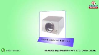 industrial and exaust fan by sphere equipments pvt ltd new delhi