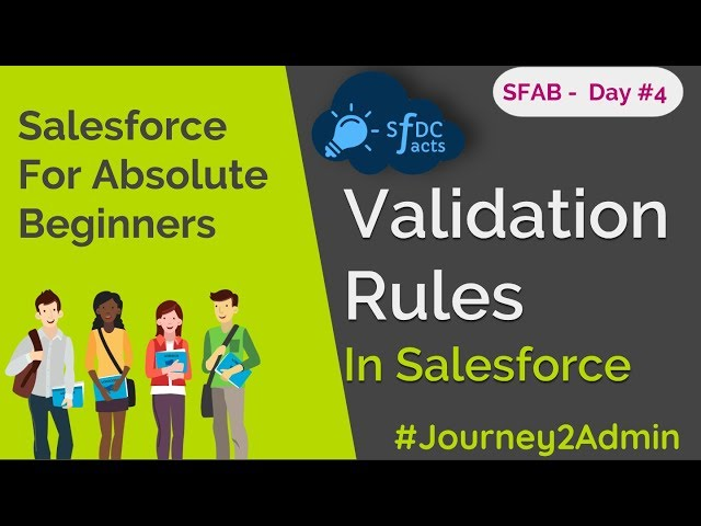 SFAB Day #4 - Validation Rules In Salesforce | Standard Validations | Custom Validations | SFDCFacts
