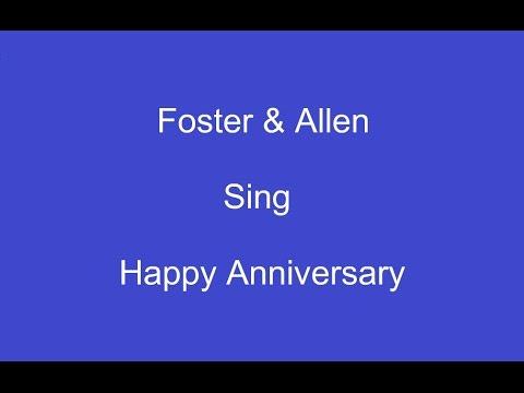 Happy Anniversary + On Screen Lyrics-- Foster & Allen