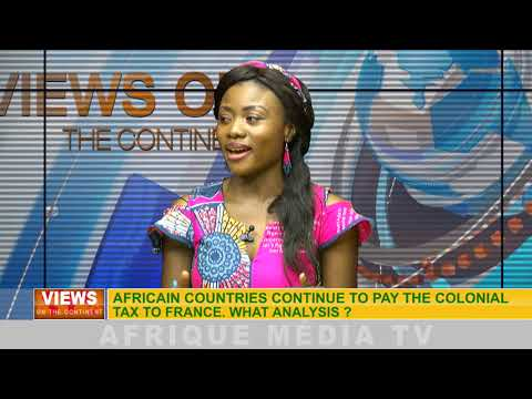 African countries continue to pay the colonial tax to France VIEWS ON THE CONTINENT OF 08  03 2018