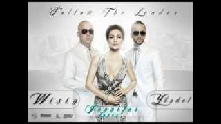 Wisin & Yandel ft Jennifer Lopez - Follow The Leader (Lyrics)