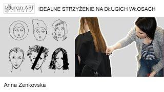 Podstawy strzyżenia włosów długich . Anna Zenkovska