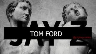 Repeat youtube video Jay-Z - Tom Ford (Magna Carta Holy Grail) #TrillMix