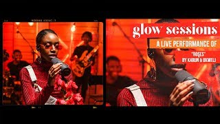 Karun - Roses | Live at the Glow Sessions  (Ep. 1)