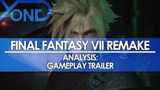Final Fantasy VII Remake - Analysis: Gameplay Trailer
