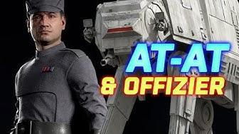 Star Wars Battlefront 2 🎮 AT-AT und OFFIZIER Klasse (Deutsch / German Let's Play)