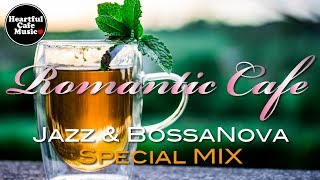 Romantic Jazz & BossaNova Best MIX【For Work / Study】relaxing BGM, Instrumental Music