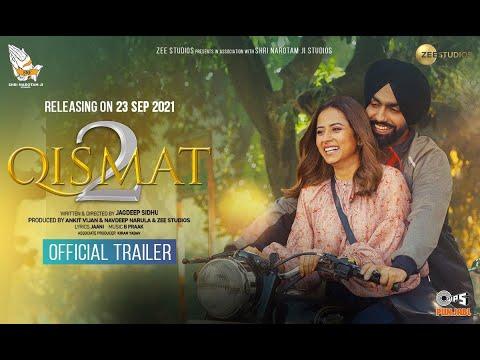 Qismat 2 | Official Trailer | Ammy Virk | Sargun Mehta | Jagdeep Sidhu | 23rd September