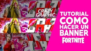 TUTORIAL COMO HACER A BANNER OF FORTNITE IN PHOTOSHOP-MINI PACK GFX FORNITE @CrazyGraphic