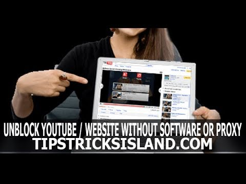 Unblock any Website or Youtube without Software and Proxy 2018