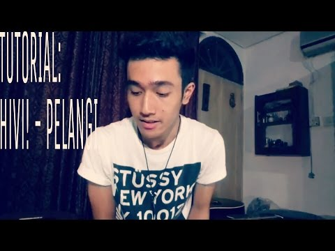 HiVi! Pelangi-GUITAR TUTORIAL FULL