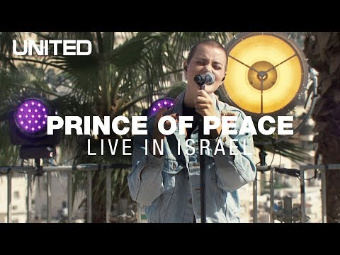 Prince of Peace - Hillsong UNITED - Live from Israel