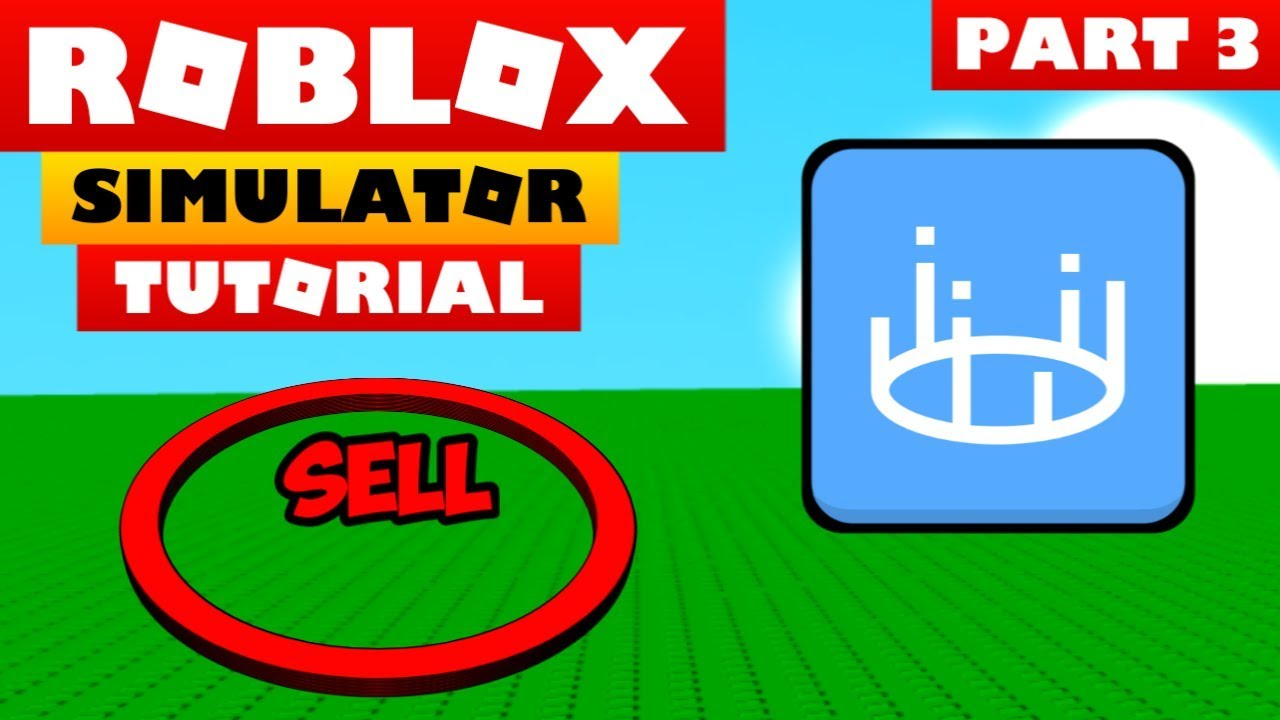 Roblox Studio Tutorial How To Make A Simulator Game Part 3
