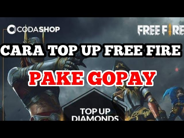 9 81 MB) CARA TOP UP FREE FIRE PAKAI GOPAY DI CODASHOP