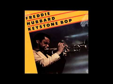 Freddie Hubbard - The Littlest One Of All
