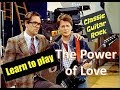 Learn To Play The Power Of Love By Huey Lewis And The News Easy Guitar Lesson mp3