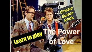 """Learn to Play """"The Power of Love"""" by Huey Lewis and the News - Easy Guitar Lesson"""