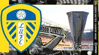 FIRST EUROPEAN GAME OF THE SAVE!! FIFA 20 | Leeds United Career Mode S6 Ep4