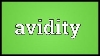 Avidity Meaning