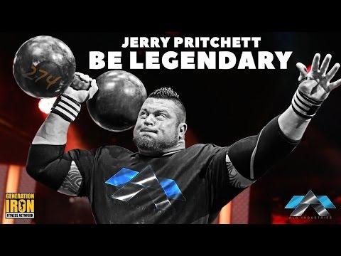 Jerry Pritchett: Be Legendary | Strongman Documentary