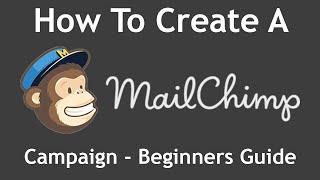 Tutorial: so Erstellen Sie Eine MailChimp Kampagne Von Anfang bis Ende - Anfänger-Guide (2017)
